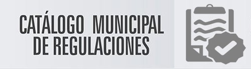 Catálogo Municipal de Regulaciones